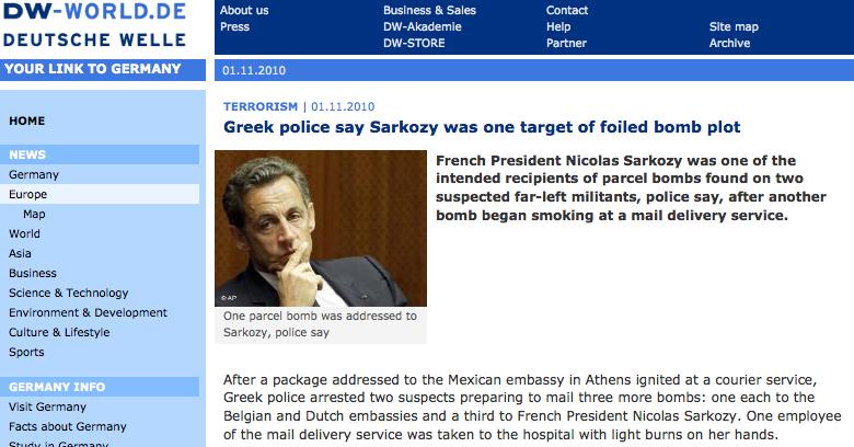 Deutsche Welle: Η Ελληνική Αστυνομία λέει ότι ο Σαρκοζί ήταν ένας από τους στόχους της αποτυχημένης βομβιστικής επίθεσης