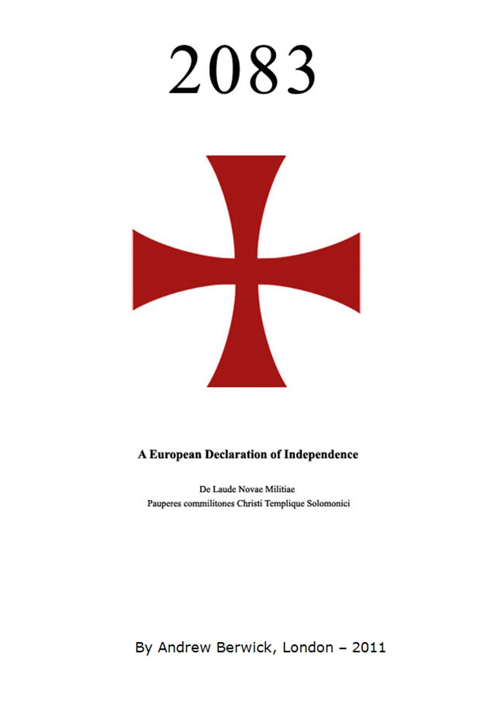 2083, μια ευρωπαϊκή διακήρυξη αναξαρτησίας - Ένας προάγγελος του μακελειού της Παρασκευής