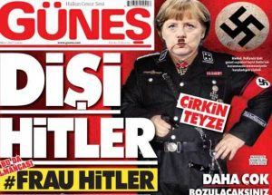Εφημερίδα Günes για Μέρκελ: «Χίτλερ στο γυναικείο» [pics]
