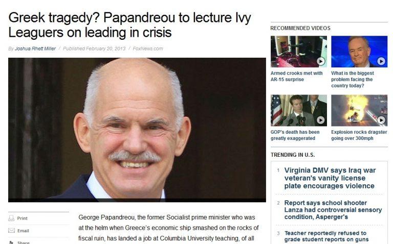 Fox News:Ο Παπανδρέου έριξε την Ελλάδα στα βράχια και τώρα έρχεται να διδάξει στο Κολούμπια   Newsit.gr