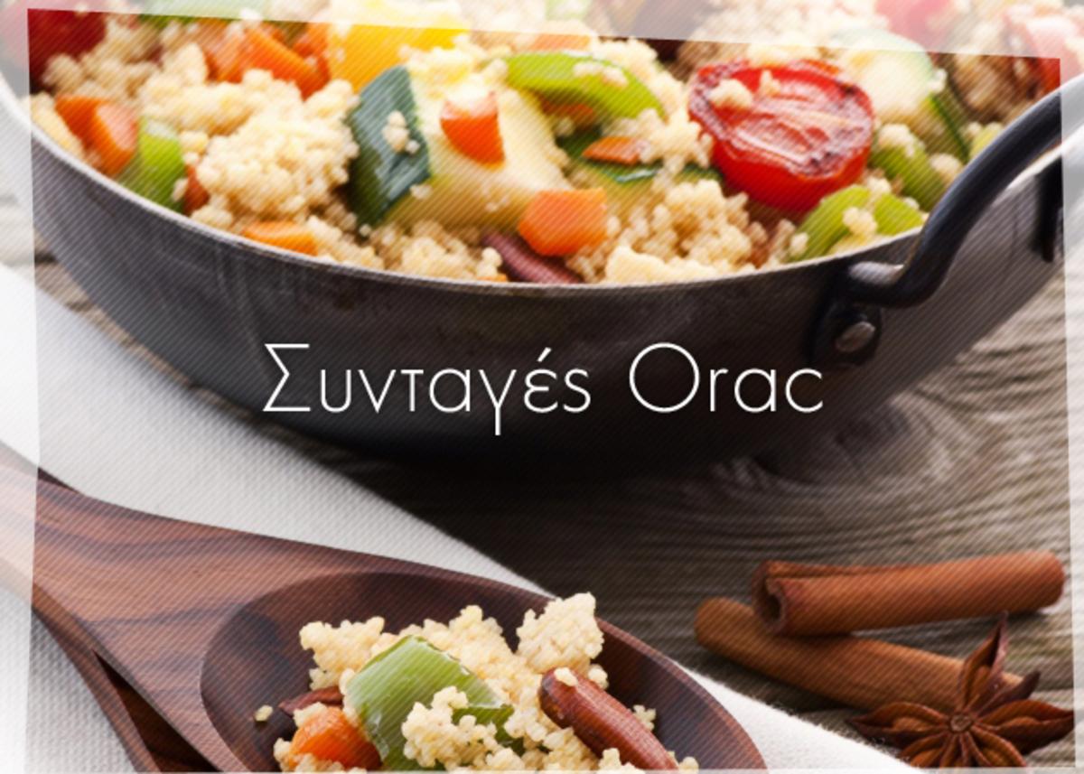 Συνταγές Orac από τον Δημήτρη Γρηγοράκη!  Αδυνάτισε απολαμβάνοντας το φαγητό σου… | Newsit.gr