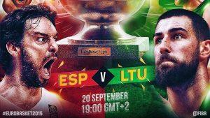 Eurobasket 2015: Ισπανία – Λιθουανία 80-63 ΤΕΛΙΚΟ