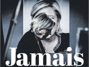 Συγκλονιστικό πρωτοσέλιδο της Humanite για Λε Πεν: Jamais!