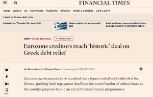 Financial Times: «Ιστορική συμφωνία για την ελάφρυνση του ελληνικού χρέους»