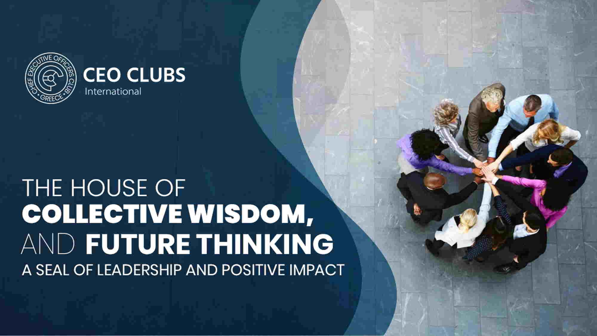 CEO Clubs Greece: Με Ανανεωμένη Στρατηγική για την Επόμενη Δεκαετία