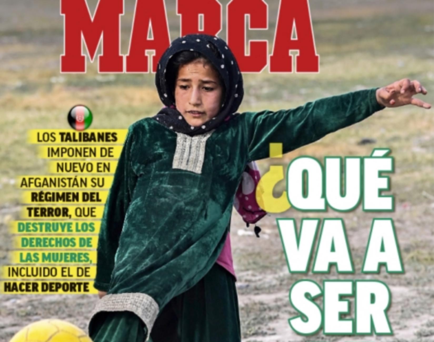 Αφγανιστάν: Συγκλονιστικό πρωτοσέλιδο της Marca με ένα κοριτσάκι με μπάλα